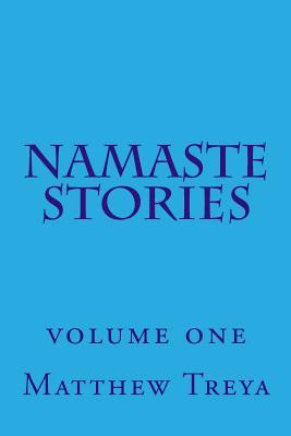 Namaste Stories: Volume 1 EPUB