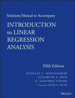 Introduction to linear regression analysis solutions manual by 16190825 fandeluxe Image collections