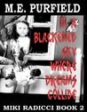 In a Blackened Sky Where Dreams Collide: Miki Radicci Book 2