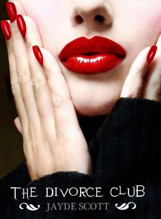 The Divorce Club by Jayde Scott