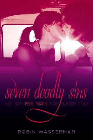 Seven Deadly Sins Vol. 2: Pride; Wrath