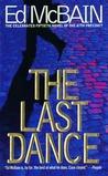The Last Dance by Ed McBain