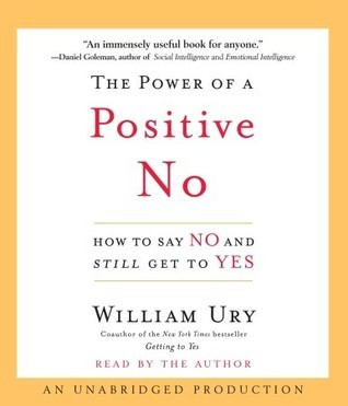 Download The Power of a Positive No How to Say No and Still Get to