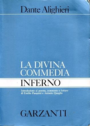 La Divina Commedia. Inferno: Introduzione al poema, commento e letture