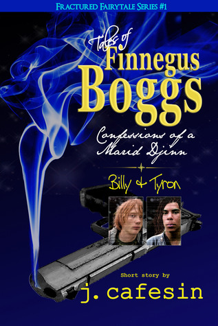 Ebook Finnegus Boggs--Billy & Tyron by J. Cafesin DOC!