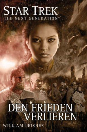 Den Frieden verlieren (Star Trek: The Next Generation, #6)