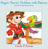 Pepper Parrot's Problem with Patience (Captain No Beard, #2)