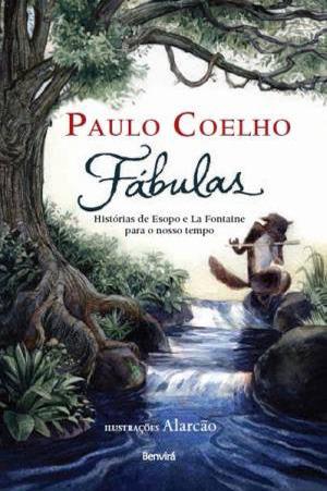 Fábulas: As Histórias de Esopo e La Fontaine Para o Nosso Tempo