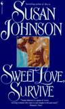 Sweet Love, Survive (Russian series/Kuzan Family, #3)