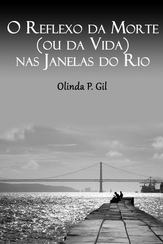 O Reflexo da Morte (ou da Vida) nas Janelas do Rio