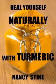 Heal Yourself Naturally: with Turmeric