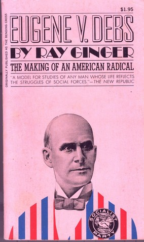 a biography of eugene victor debs an american union leader