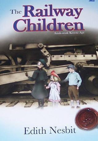 The Railway Children -  Anak-Anak Kereta Api