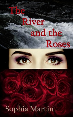 The River and the Roses