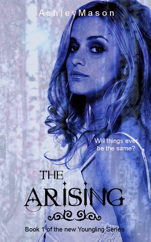 The Arising (Youngling Series #1)