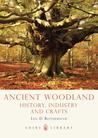 Ancient Woodland:...