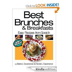 Best Brunches and Breakfasts (Easy Recipes from Scratch)