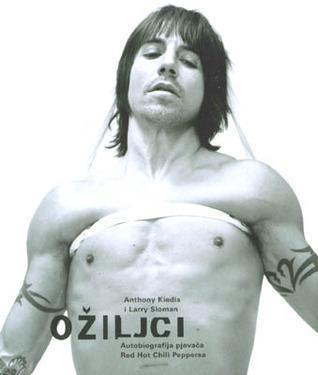 Ožiljci: autobiografija pjevača Red Hot Chili Peppersa