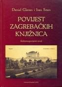 Povijest zagrebačkih knjižnica: kulturnopovijesni uvod