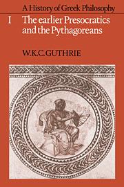 A History of Greek Philosophy 1 by W.K.C. Guthrie