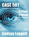 Case 501: A Flight Prelude