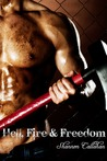 Hell, Fire & Freedom (Fighting for Freedom, #1)