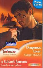 Dangerous Lover / A Sultan's Ransom