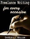 Freelance Writing : For Every Occasion