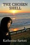 The Chosen Shell