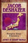 Jacob Deshazer: Forgive Your Enemies