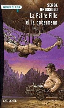 La petite fille et le dobermann (Cycle des Ouragans, #2)