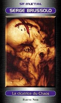 La Cicatrice du Chaos (Les Brigades du Chaos, #3)