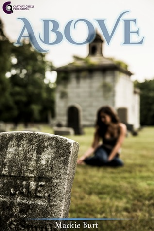 Ebook Above (Above, #1) by Mackie Burt read!