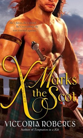 X Marks the Scot by Victoria  Roberts