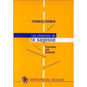 Les chemins de la sagesse por Thomas Römer