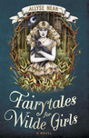 Fairytales for Wilde Girls