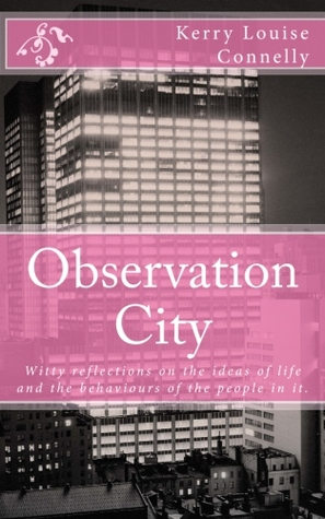 Pdf Observation City By Kerry Louise Connelly Pdf Epub Mobi