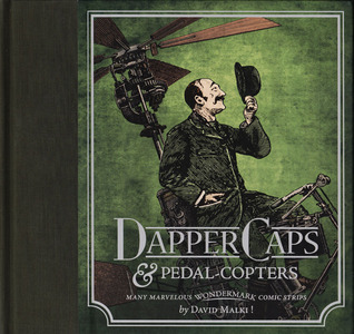 Wondermark, Vol. 3: Dapper Caps and Pedal-Copters