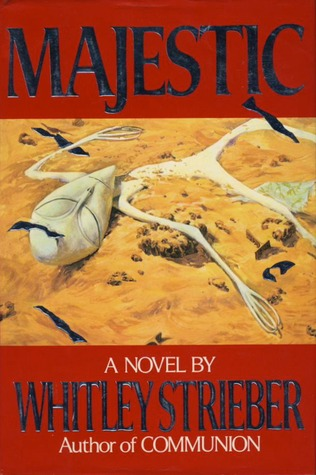 Majestic by Whitley Strieber