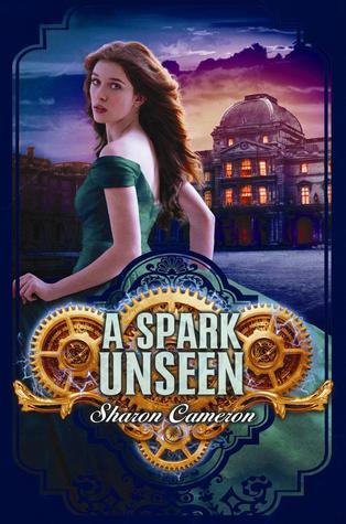 A Spark Unseen (The Dark Unwinding, #2)
