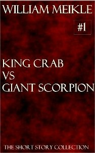 King Crab versus Giant Scorpion