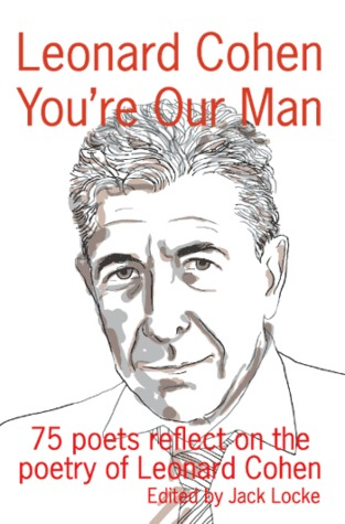 Leonard Cohen: You're Our Man
