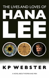 The Lives and Loves of Hana Lee