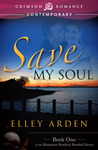 Save My Soul (Kemmons Brothers Baseball, #1)