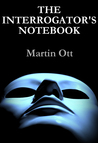 The Interrogator's Notebook