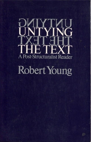untying-the-text-a-post-structuralist-reader