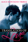 Translation of Love by Alice Montalvo-Tribue