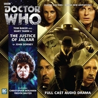 Doctor Who: The Justice of Jalxar(Big Finish Fourth Doctor Adventures 2.4)