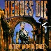Ebook Heroes Die by Matthew Woodring Stover DOC!