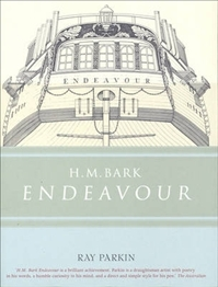 H.M. Bark Endeavour: Her Place in Australian History: With an Account of Her Construction, Crew and Equipment, and a Narrative of Her Voyag